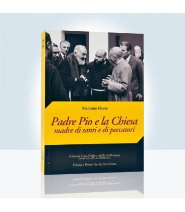 Padre Pio e la Chiesa Madre di Santi e Peccatori