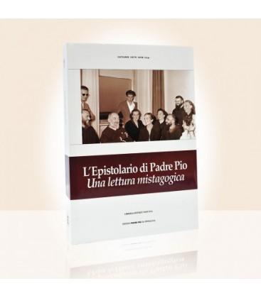 L'Epistolario di Padre Pio. Una lettura Mistagogica