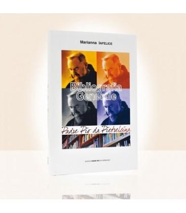 Bibliografia Generale Padre Pio da Pietrelcina
