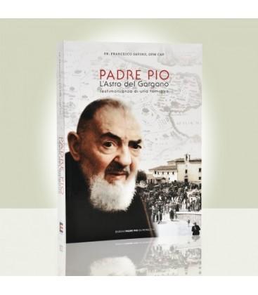 Padre Pio l'Astro del Gargano