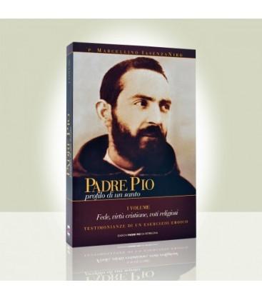 Padre Pio profilo di un Santo - I volume