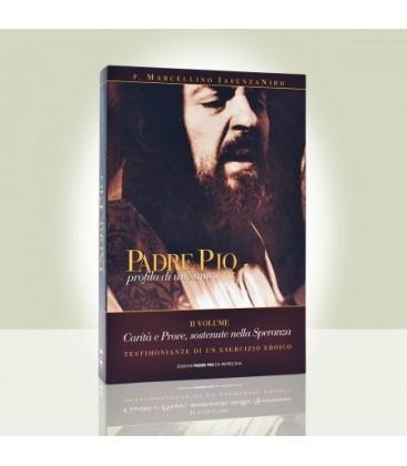 Padre Pio profilo di un Santo - II volume