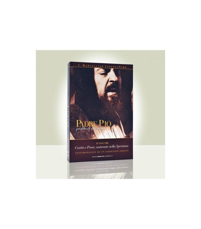 Padre Pio profilo di un Santo - II volume - Edizioni Padre Pio da ...