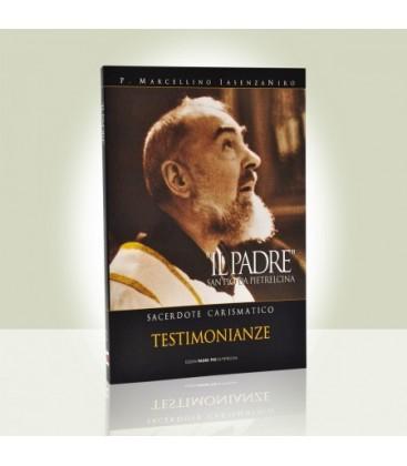 """""""Il Padre"""" Sacerdote carismatico - II volume"""