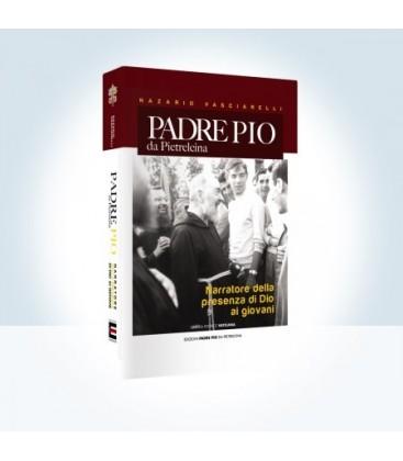 Padre Pio da Pietrelcina, narratore della presenza di Dio ai giovani