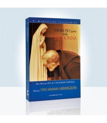 Padre Pio parla della Madonna