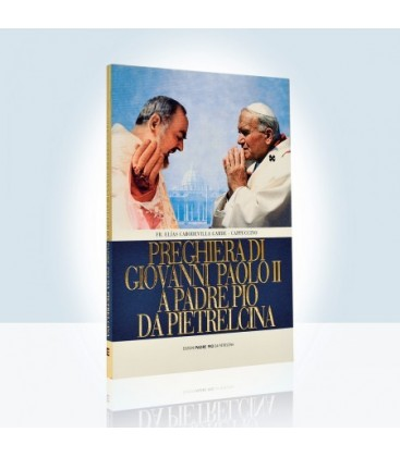 Preghiera di Giovanni Paolo II a Padre Pio da Pietrelcina