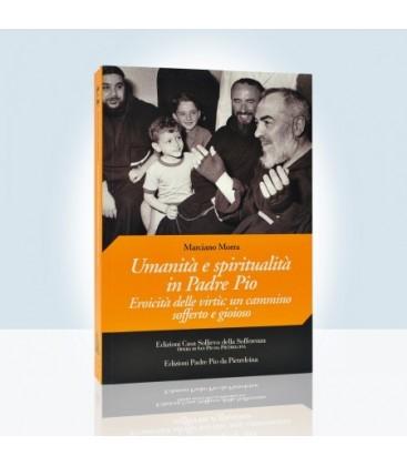 Umanità e Spiritualità in Padre Pio