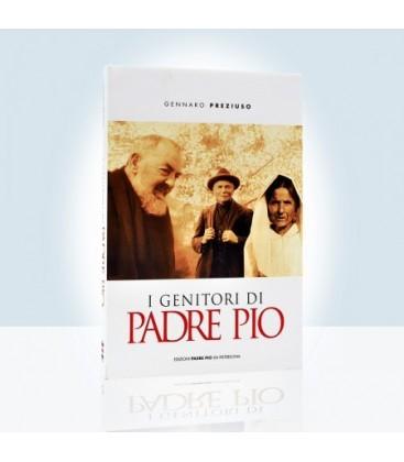 I genitori di Padre Pio