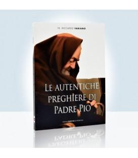 Le autentiche Preghiere di Padre Pio