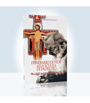 Camino de fe en la escuela de Padre Pío