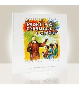 Padre Pio, caramelle e grazie