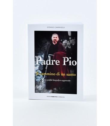 """""""IL CAMMINO DI UN SANTO"""" NUOVO PROFILO BIOGRAFICO AGGIORNATO"""
